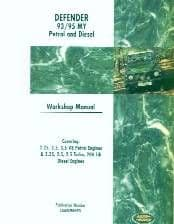 Defender Petrol & Diesel - Workshop Manual 1993 - 1995