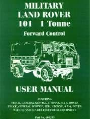 Military 101 1 Tonne Forward Control - User Manual