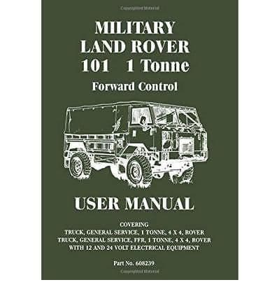 Military 101 1 Tonne Forward Control - User Manual Code
