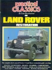 Practical Classics Land Rover Series I Restoration Guide