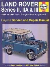 Series I, IIA & III Petrol 1958 - 1985 - Service & Repair Manual