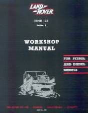Series I Workshop Manual petrol & diesel models 1948 - 1958